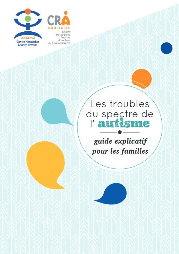 TSA, Guide explicatif pour les familles par le CRA Aquitaine